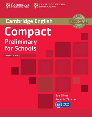9781107610279: Compact Preliminary for Schools. Teacher's book
