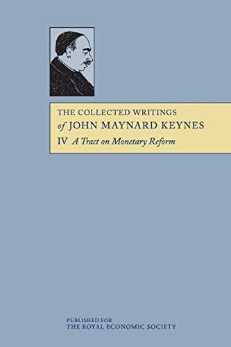 9781107610309: 4: The Collected Writings of John Maynard Keynes (Volume 4)