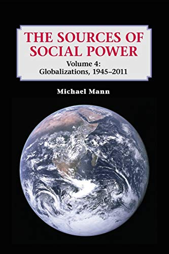 9781107610415: The Sources of Social Power: Volume 4, Globalizations, 1945-2011 Paperback