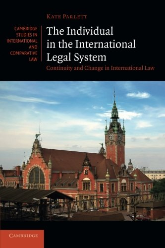 The Individual in the International Legal System: Parlett, Kate