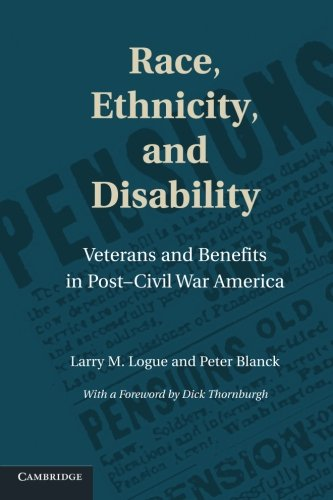 Race, Ethnicity, and Disability: Veterans and Benefits: Logue, Larry M.;