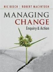 9781107610705: Managing Change: Enquiry And Action