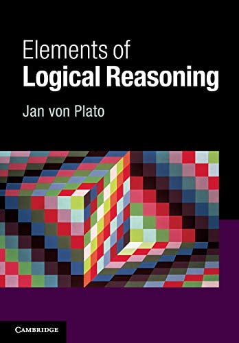 9781107610774: Elements of Logical Reasoning