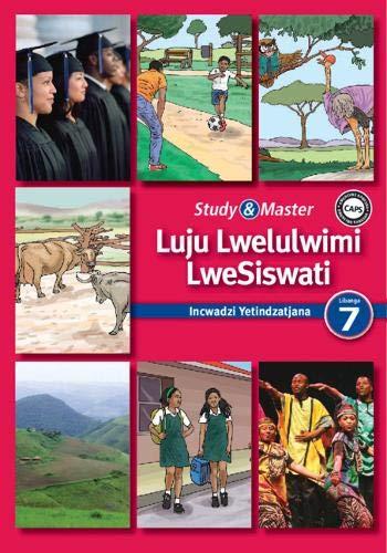 Study & Master Siswati Reader Incwadzi Yekufundza: Jabulile Fakude