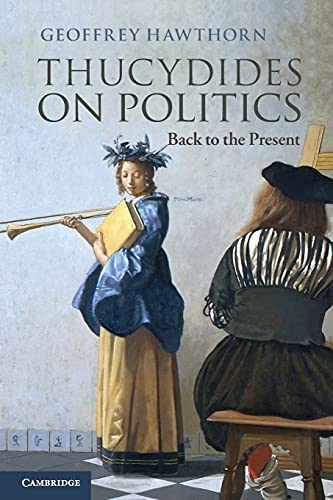 9781107612006: Thucydides on Politics: Back To The Present