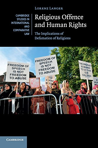 9781107612204: Religious Offence and Human Rights: The Implications of Defamation of Religions (Cambridge Studies in International and Comparative Law)