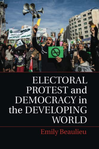 9781107612273: Electoral Protest and Democracy in the Developing World