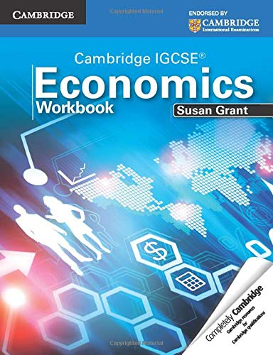 Cambridge IGCSE Economics (Workbook): Susan Grant