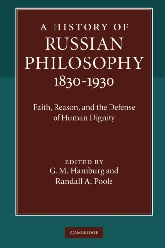 9781107612785: A History of Russian Philosophy 1830-1930: Faith, Reason, and the Defense of Human Dignity