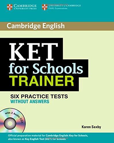 9781107613263: KET for school trainer. Practice tests without answers. Per le Scuole superiori. Con CD Audio. Con espansione online