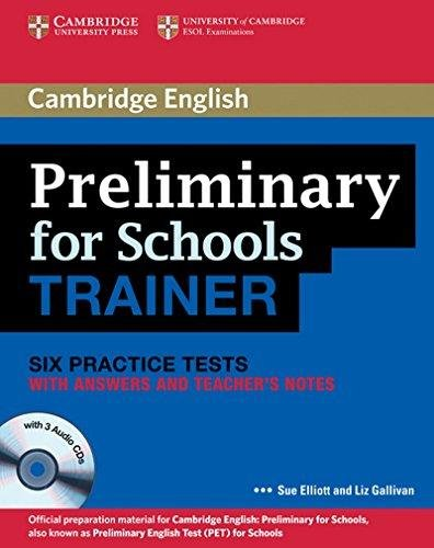 9781107613324: Preliminary for School Trainer Six Practice Tests With Answers, Teachers Notes and 3 Audio CDs