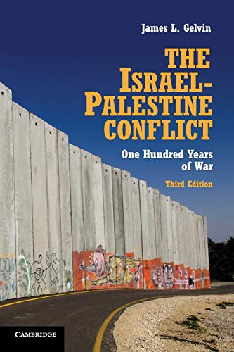 9781107613546: The Israel-Palestine Conflict: One Hundred Years of War