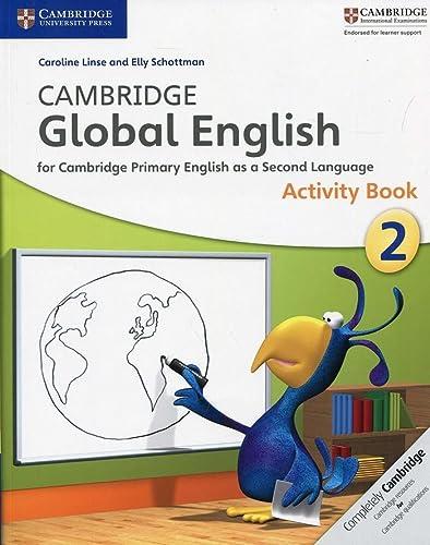 9781107613812: Cambridge Global English Stage 2 Activity Book (Cambridge Primary Global English)