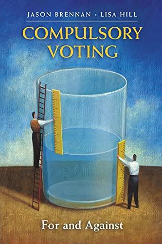 Compulsory Voting: Brennan, Jason; Hill, Lisa