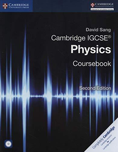 Cambridge IGCSE® Physics Coursebook with CD-ROM (Cambridge International IGCSE): David Sang