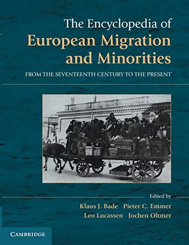 9781107614857: The Encyclopedia of European Migration and Minorities: From the Seventeenth Century to the Present