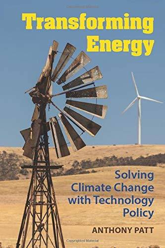 9781107614970: Transforming Energy: Solving Climate Change with Technology Policy