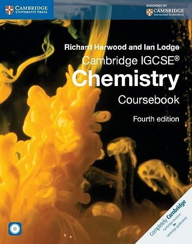 Cambridge IGCSE® Chemistry Coursebook with CD-ROM (Cambridge International IGCSE): Richard ...