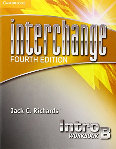 9781107615373: Interchange 4th Intro Workbook B (Interchange Fourth Edition)