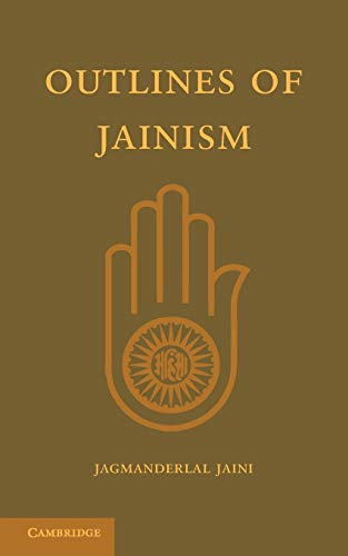 9781107615670: Outlines of Jainism