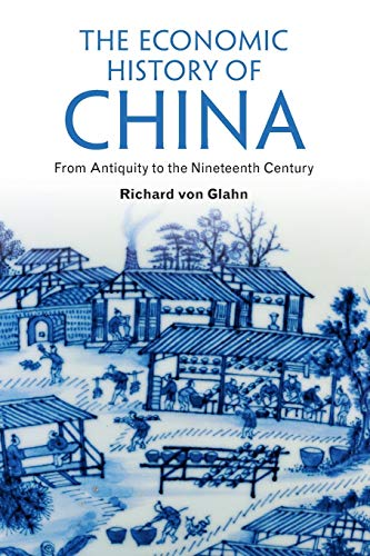 9781107615700: The Economic History of China: From Antiquity to the Nineteenth Century