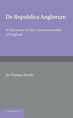 9781107615724: De republica Anglorum: A Discourse on the Commonwealth of England