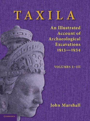 Taxila 3 Volume Set: An Illustrated Account: Marshall, John