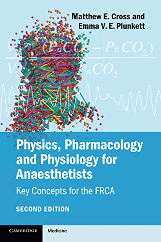 9781107615885: Physics, Pharmacology and Physiology for Anaesthetists