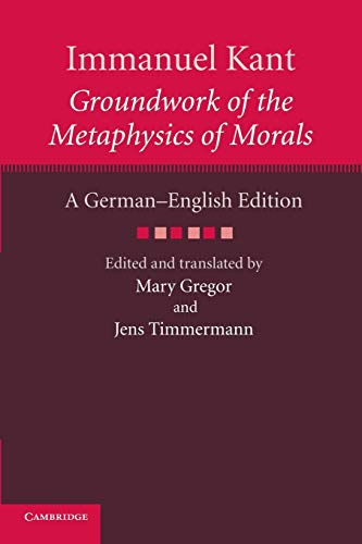 9781107615908: Immanuel Kant: Groundwork of the Metaphysics of Morals: A German-English edition (The Cambridge Kant German-English Edition)