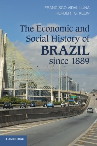 9781107616585: The Economic and Social History of Brazil since 1889