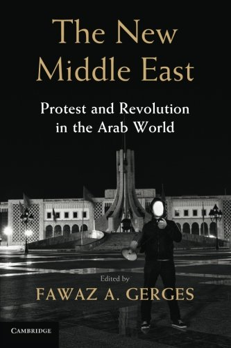 9781107616882: The New Middle East: Protest and Revolution in the Arab World
