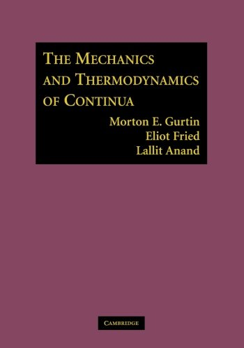 9781107617063: The Mechanics and Thermodynamics of Continua
