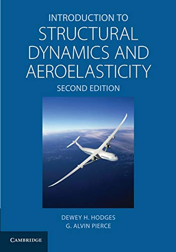 9781107617094: Introduction to Structural Dynamics and Aeroelasticity (Cambridge Aerospace Series)