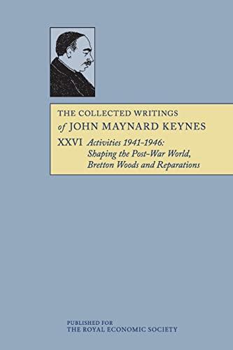 9781107617162: The Collected Writings of John Maynard Keynes (Volume 26)