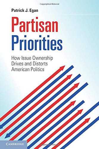 9781107617278: Partisan Priorities: How Issue Ownership Drives and Distorts American Politics