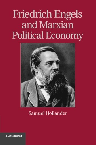 9781107617308: Friedrich Engels and Marxian Political Economy (Historical Perspectives on Modern Economics)
