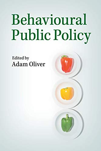Behavioural Public Policy: Oliver, Adam
