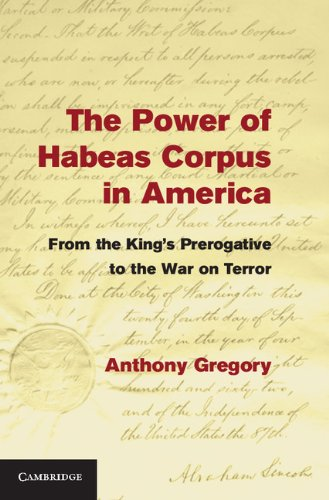 The Power of Habeas Corpus in America: Gregory, Anthony