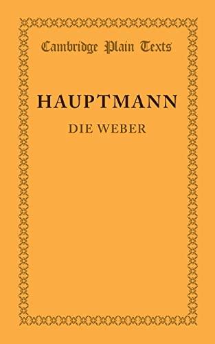 9781107618022: Die Weber: Schauspiel aus den Vierziger Jahren (Cambridge Plain Texts) (German Edition)