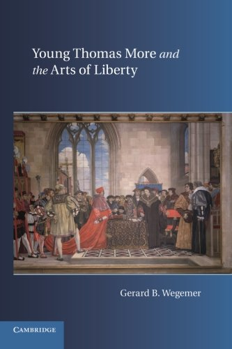 9781107618114: Young Thomas More and the Arts of Liberty