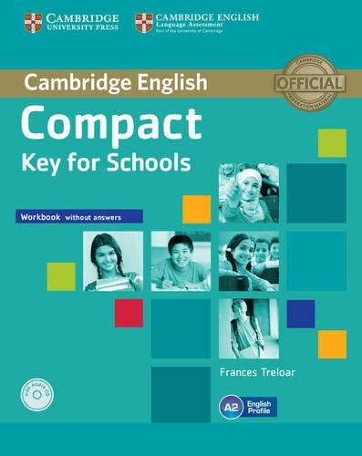 9781107618800: Compact Key for Schools Workbook without Answers with Audio CD