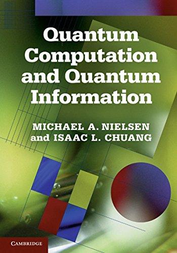 9781107619197: Quantum Computation And Quantum Information