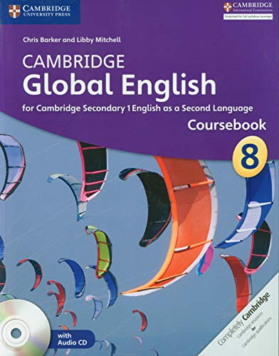9781107619425: Cambridge Global English Stage 8 Coursebook with Audio CD: for Cambridge Secondary 1 English as a Second Language (Cambridge International Examinations)