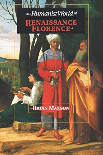 9781107619647: The Humanist World of Renaissance Florence