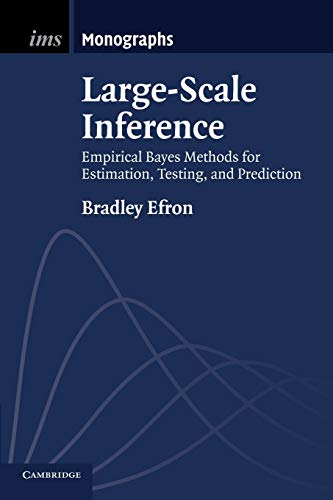 9781107619678: Large-Scale Inference: Empirical Bayes Methods for Estimation, Testing, and Prediction (Institute of Mathematical Statistics Monographs)