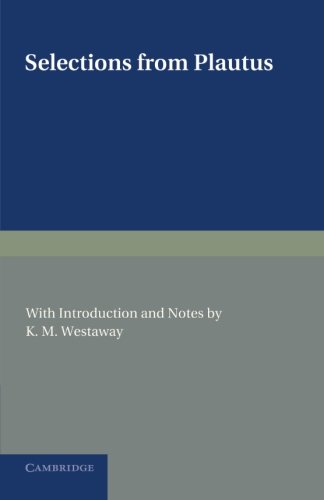 9781107620056: Selections from Plautus: With Introduction and Notes