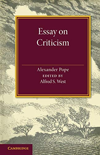 Essay on Criticism: Edited with Introduction and Notes: Pope, Alexander