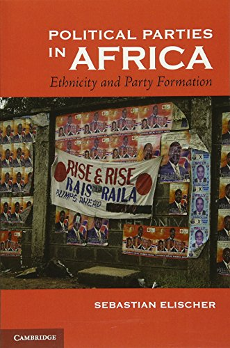 Political Parties in Africa: Ethnicity and Party Formation: Elischer, Sebastian