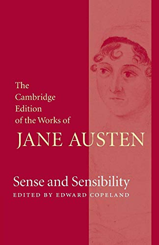 Sense and Sensibility (The Cambridge Edition of the Works of Jane Austen): Jane Austen