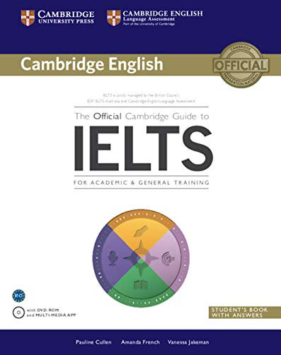 The Official Cambridge Guide to IELTS Student's Book with Answers with DVD-ROM: Pauline Cullen